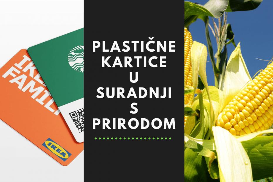 Ekološki prihvatljive kartice izrađene na bazi kukuruza