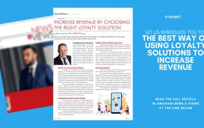 Kako povećati prihode programima lojalnosti govorimo u časopisu News & Views AmChama Croatia