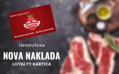 Nastavak isporuka loyalty kartica za Mesnice Ravlić